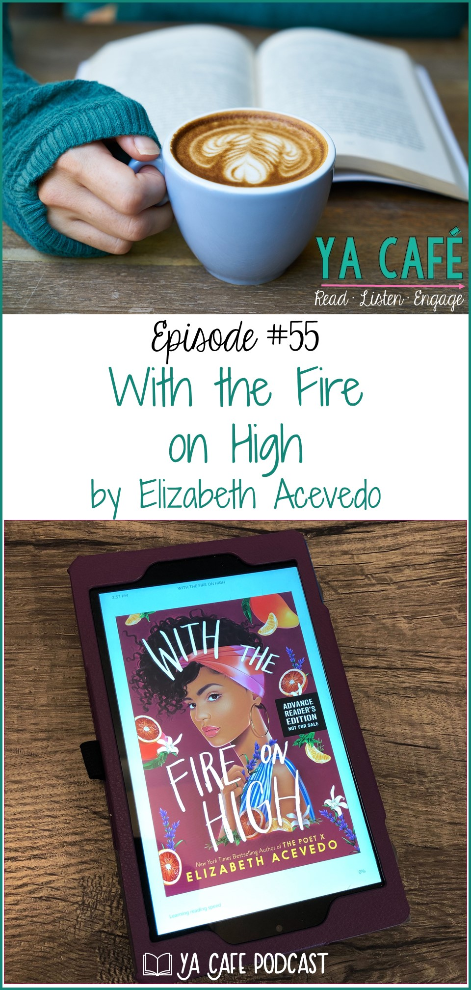 55 With the Fire on High by Elizabeth Acevedo