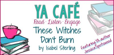 56 These Witches Don't Burn by Isabel Sterling feat. Jessica Spotswood