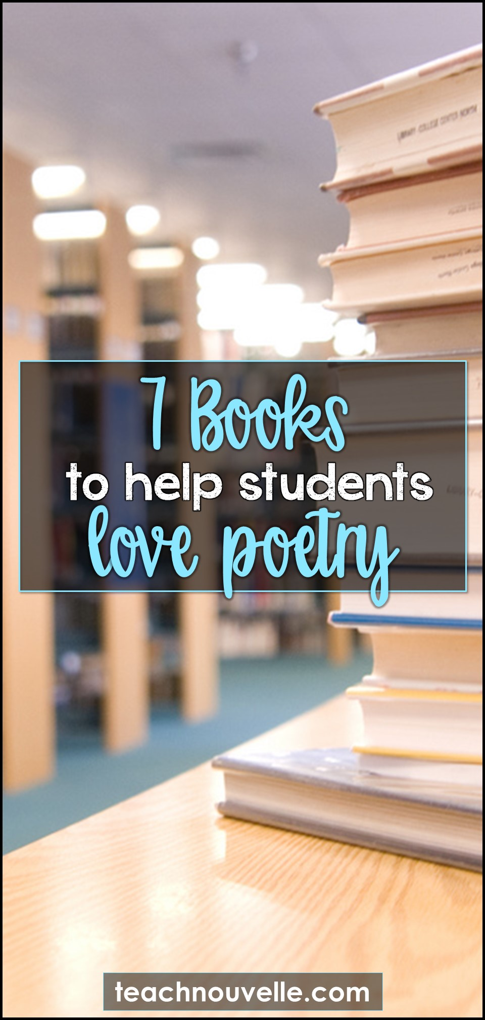 7 Books for Teaching Poetry pin