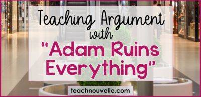Teaching Argumentative Writing with Adam Ruins Everything cover