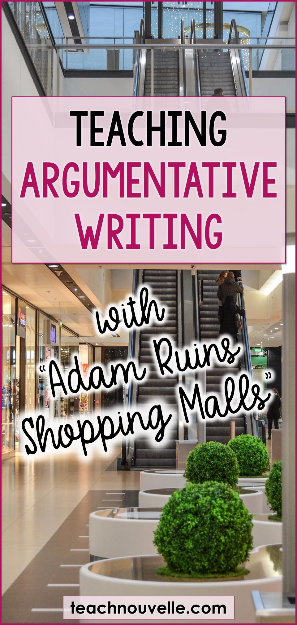 Teaching Argumentative Writing with Adam Ruins Everything pin