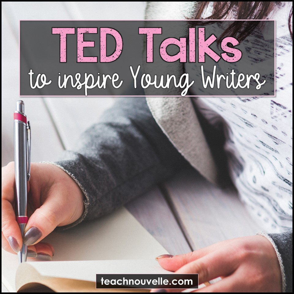 """A girls hand writing in a journal with the overlaid text """"TED Talks to inspire Young Writers"""""""