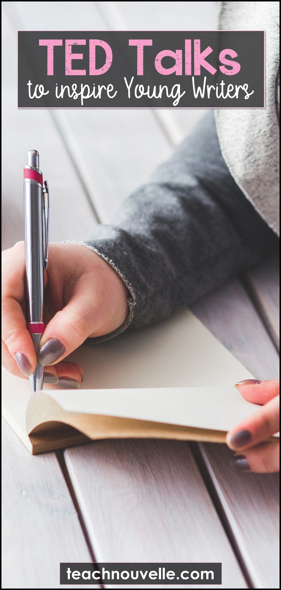 TED Talks for Young Writers