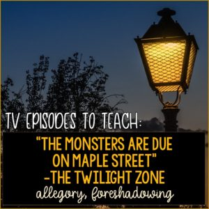 "Photo of a street light with the text ""TV Episodes to Teach. 'The Monsters are Due on Maple Street' The Twilight Zone"""