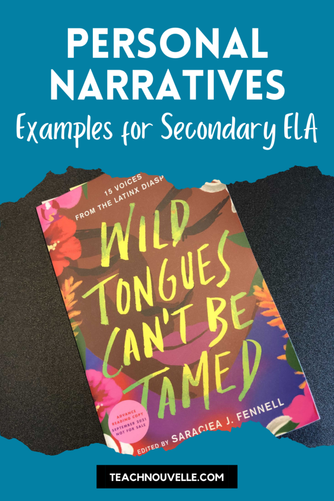 A copy of the book Wild Tongues Can't be Tamed on a black background. There's a blue border at the top and bottom with white text reading Personal Narratives Examples for Secondary ELA